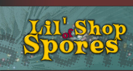 Lil Shop of Spores - Exotic Mushroom Spores from Around the World